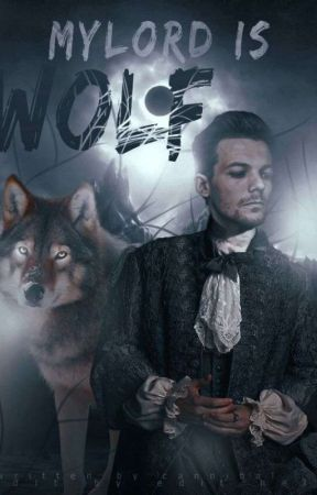 My Lord  is a wolf by cruell_prince