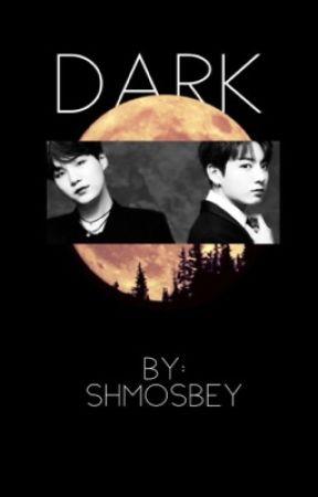 Dark | yoonkook ff by Shmosbey
