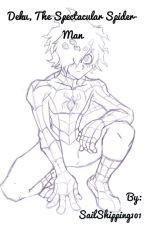 Deku, The Spectacular Spider-Man by ChannelAMC2000