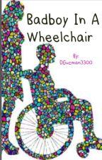 Bad boy in a wheelchair by DianaGuzman130