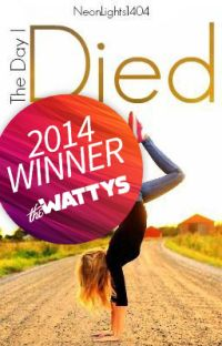The Day I Died (2014 Watty Award Winner) cover