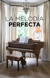 LA MELODÍA PERFECTA cover