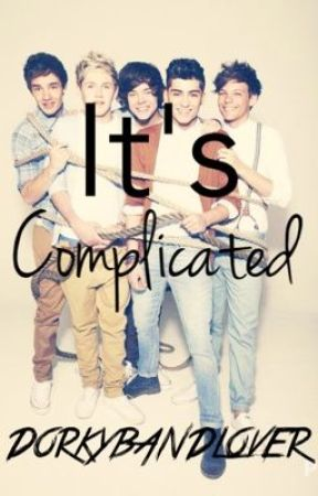 It's Complicated (One Direction FanFic) by DorkyBandLover