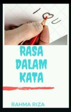 Rasa Dalam Kata by RahmaRiza