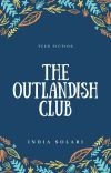 THE OUTLANDISH CLUB  cover