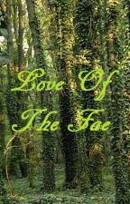 Love Of The Fae ( A Gargoyles: King Oberon Romance) by Faerydae