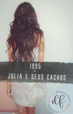 1995-Júlia e seus cachos by dozedefevereiro
