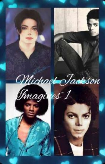 Michael Jackson imagines ~1