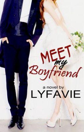 Meet My Boyfriend [Completed] by Lyfavie
