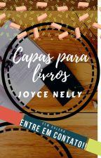 Capas Pra Você... by Joyce-Nelly