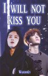 I will not kiss you (2JAE español) cover