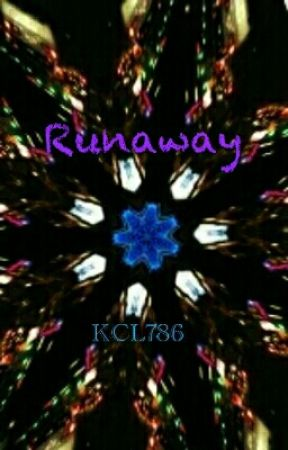 Runaway by KCL786
