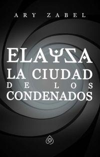 Elaysa: La ciudad de los condenados cover