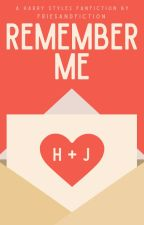 Remember Me [harry styles] ✓ by friesandfiction
