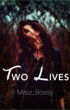 Δυο Ζωές - Two Lives από ElenaHazley