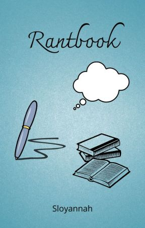 rantbook d'une fofolle  by Sloyannah
