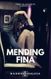 Mending Fina [COMPLETED] cover