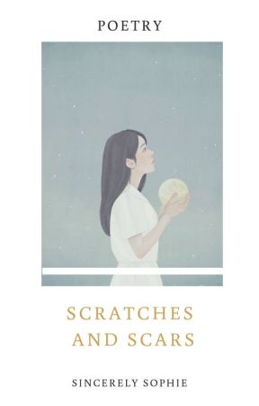 Scratches And Scars by sincerelysophie