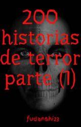 200 historias de terror parte (1) by fudanshi23