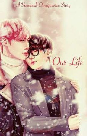 Our Life {YoonSeok} by sopeeeeworld
