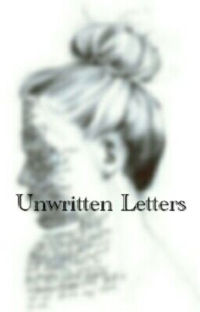 Unwritten Letters - Poems And Quotes by xrosesinwaterx