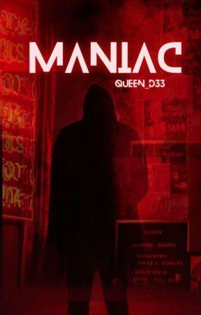 Maniac by Anonymous_X0X