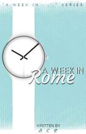 A Week In Rome   AWI series  ✔ by xkalopsia
