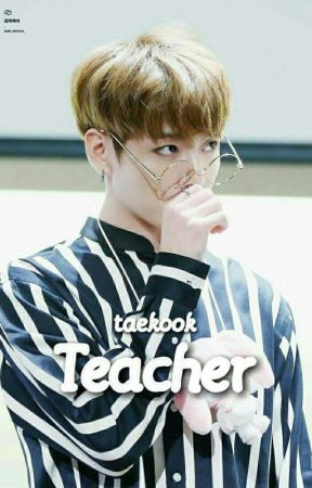Teacher | Taekook | OS by KatoffelCookie