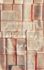 하나되기 | becoming one by thanks4dbrokenheart