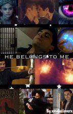 He Belongs To Me  by glitterofmalec