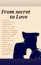 From Secret To Love by kariskas_
