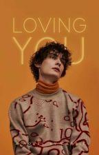 Loving You (ManxMan) ✔ by -carmin
