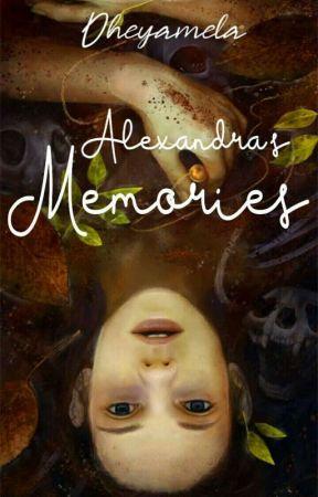 Alexandra's Memories by Dheyamela