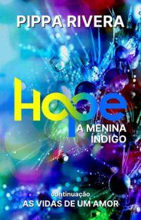 Hope - A Menina Índigo cover