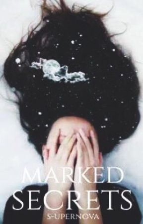Marked Secrets  by s-upernova