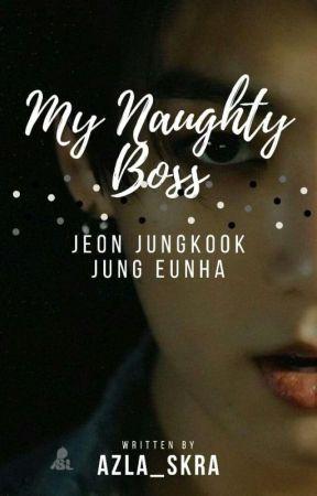 My Naughty Boss -Eunkook- by Azla_SkRa