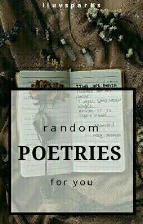 Random Poetries #WATTYS2018 by iluvsparks