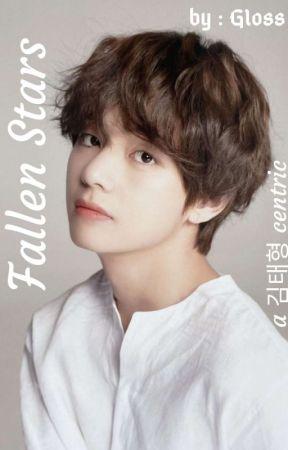 Fallen Stars | A 김태형 Centric | ✓  by -kth30