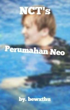 Perumahan Neo [NCT] by bymizel