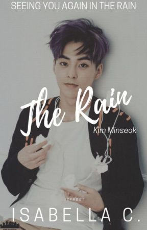 The Rain (Xiumin x Reader ft. Luhan) ✔ by ICFrost