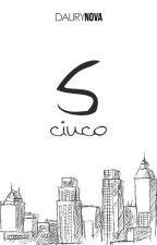Cinco by Daurynova