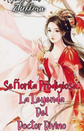 Señorita Prodigiosa: La Leyenda Del Doctor Divino by Zheffora