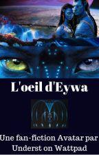 [Avatar] L'œil d'Eywa by Underst