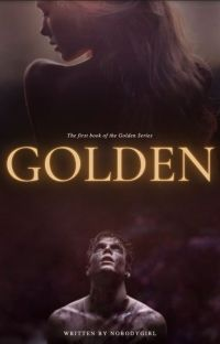 Golden (Book 1 of the Golden Series) cover