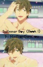 Swimmer Boy (Book 1) by MBDanchou