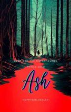 Ash [Prince Zuko - Book Two] by -hxppygirlhxdley-