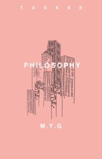 PHILOSOPHY  ☽  m.y.g cover
