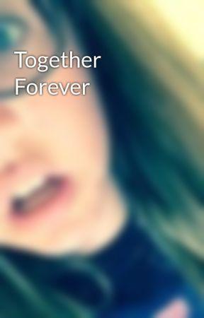 Together  Forever by Kasey_Ohana