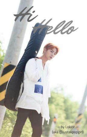 Hi Hello (Oneshot) by Lokior