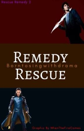 Remedy Rescue (Remedy Series #2) by Borntosingwithdrama